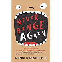 Deals on Never Binge Again Kindle Edition