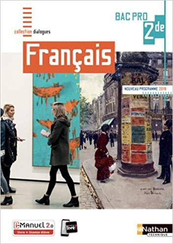 Francais 2de Bac Pro Dialogues 9782091653686 Amazon Com Books