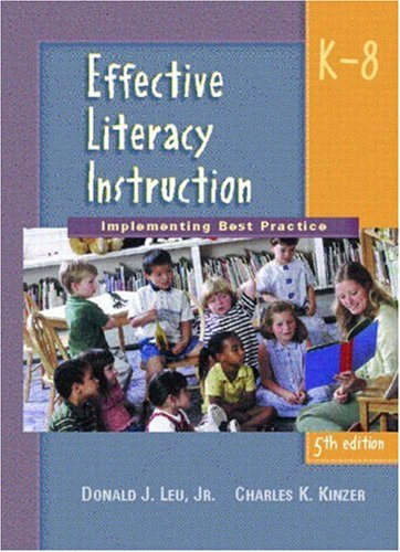 Effective Literacy Instruction K-8: Implementing Best...