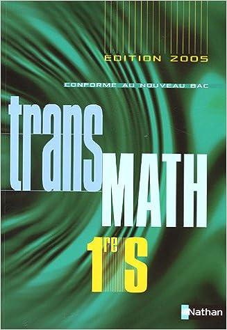 Livres gratuits en ligne Transmath 1e S - Programme 2005 pdf ebook