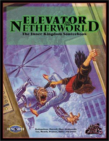 Elevator to the Netherworld (Feng Shui)