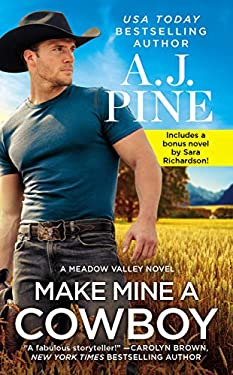 Make Mine a Cowboy: Two full books for the price of one (Meadow Valley Book 2)