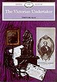Victorian Undertaker (Shire Album)