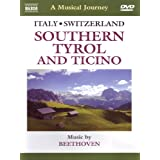 A Musical Journey: Italy/Switzerland - Southern Tyrol and Ticino