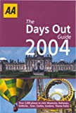The Days Out Guide 2004, Phil Taylor and AA Publishing Staff, 0749537981