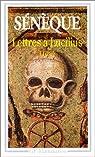Lettres à Lucilius : 1 à 29 : livres I à III par le Philosophe Sénèque