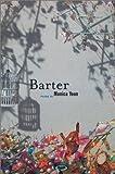 Barter, Monica Youn, 1555973817