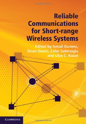 Reliable Communications for Short-Range Wireless Systems by , Publisher : Cambridge University Press