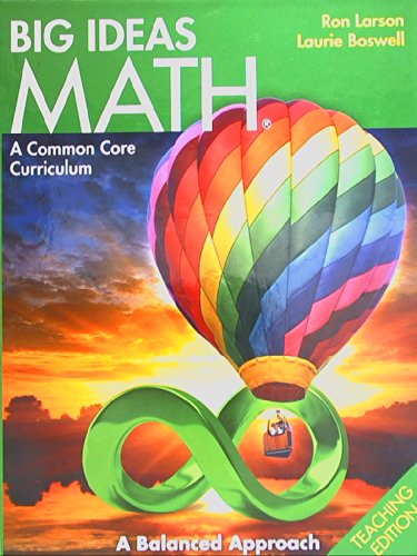 Big Ideas Math  Common Core Teacher Edition Green 2014