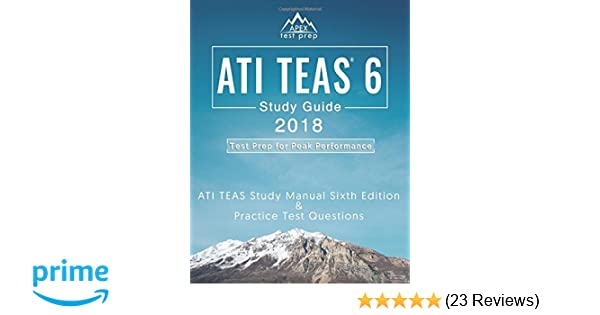 Ati teas 6 study guide 2018 ati teas study manual sixth edition and ati teas 6 study guide 2018 ati teas study manual sixth edition and practice test questions for the test of essential academic skills 6th edition exam fandeluxe Images