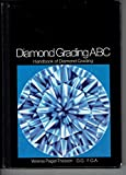 Diamond Grading ABC: Handbook for Diamond Grading