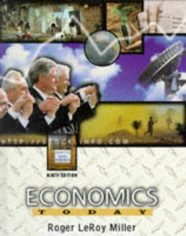 Economics Today (The Harpercollins Series in Economics)