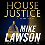 House Justice: A Joe DeMarco Thriller | Mike Lawson