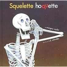 Squelette hoquette