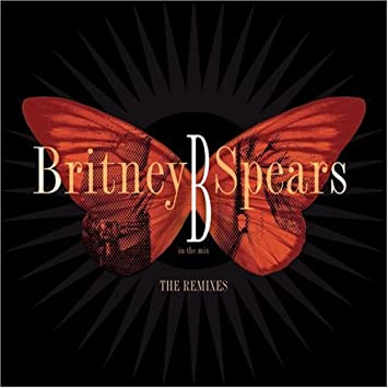 Britney spears b in the mix the remixes amazon music