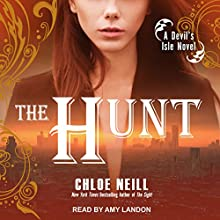 The Hunt: A Devil's Isle Novel Audiobook by Chloe Neill Narrated by Amy Landon