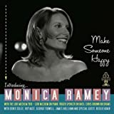 Make Someone Happy by Monica Ramey (2009-11-17)