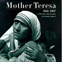 Mother Teresa: A Pictorial Biography