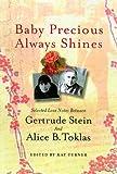 Baby Precious Always Shines, Gertrude Stein, 0312198329