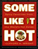 Some Like It Hot, Clifford A. Wright, 155832268X
