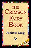 The Crimson Fairy Book, Andrew Lang, 1421800063