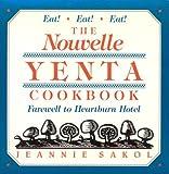 Nouvelle Yenta Cookbook, Jeannie Sakol, 0942637488