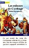 Les colosses de Carthage par Peyramaure