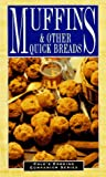 Muffins and Other Quick Breads, Cole Group Editors Staff, 156426811X