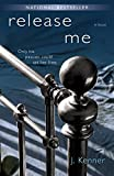 Release Me (The Stark Series #1) by  J. Kenner in stock, buy online here