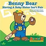 Benny Bear, Cindy G. Foust, 0974922013