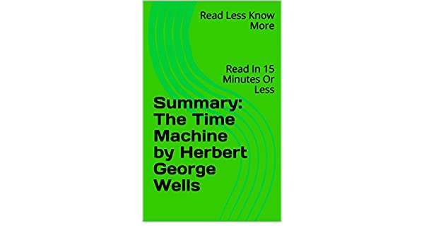 the time machine wells summary