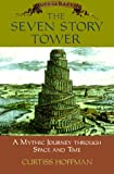 The Seven Story Tower, C. Hoffman, 0306460041