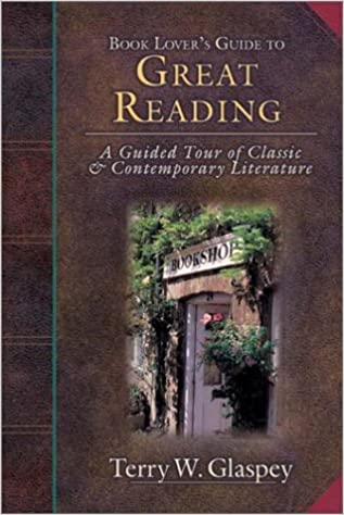 \READ\ Book Lover's Guide To Great Reading: A Guided Tour Of Classic & Contemporary Literature. cadena Pantalla graduate Traduce pisos