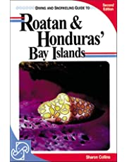 Lonely Planet Diving & Snorkeling Roatan and Hondura 2nd Ed.: Second Edition