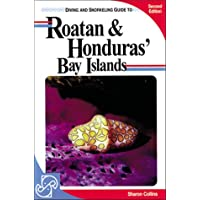 Diving and Snorkeling Guide to Roatan and Honduras' Bay Islands (Pisces Diving & Snorkeling Guides)