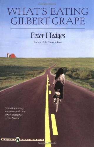 What's Eating Gilbert Grape? by Peter Hedges (29-Nov-1999) Paperback