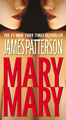 Mary, Mary - Book #11 of the Alex Cross
