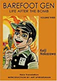 Barefoot Gen, Vol. 3: Life After the Bomb