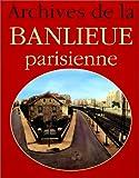 Archives de la banlieue parisienne