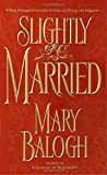 Slightly Married by  Mary Balogh in stock, buy online here