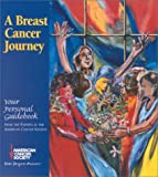 A Breast Cancer Journey, American Cancer Society, 094423528X