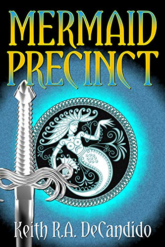 Mermaid Precinct by [DeCandido, Keith R.A.]