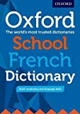 Oxford School French Dictionary: Ideal transition dictionary from upper primary to secondary