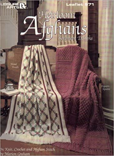 Heirloom Afghans 17 Designs Leaflet 971 In Knit Crochet And