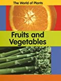 Fruits and Vegetables, Carrie Branigan and Richard Dunne, 1583406131