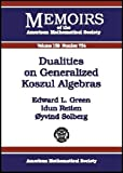 Dualities on Generalized Koszul Algebras, Edward L. Green and Idun Reiten, 0821829343
