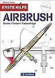 Airbrush Modellbau und Modellbahn: Geräte, Farben und Farbaufträge. Erste Hilfe für Modellbauer beim Farbauftrag. Erste-Hilfe-Anleitungen bei häufig gemachten Fehlern.