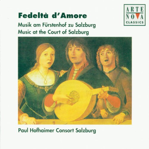 - Fedelta D' Amore - Music At The Court Of Salzburg