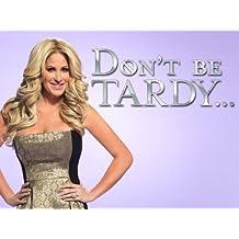 Don't Be Tardy Season 2