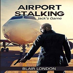 Airport Stalking Audiobook
